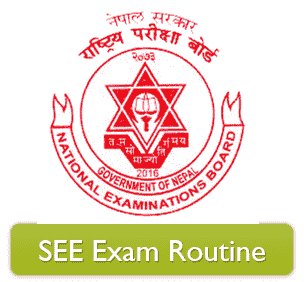Nepal SEE, SLC, 10 Class Routine 2078